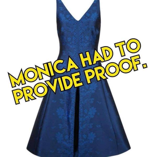 Monica had to provide proof